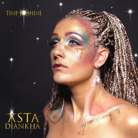 TIME TO SHINE - ASTA DIANKHA