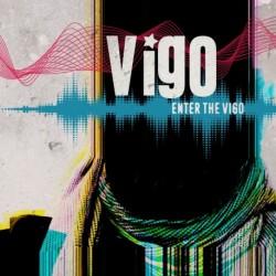 ENTER THE VIGO - VIGO