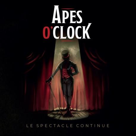 LE SPECTACLE CONTINUE - APES O CLOCK