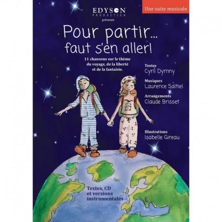 POUR PARTIR...FAUT S'EN ALLER! - LAURENCE SALTIEL