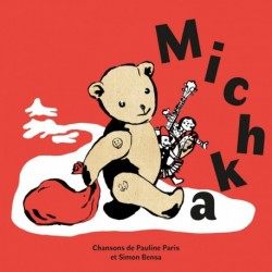 MICHKA - PAULINE PARIS ET SIMON BENSA