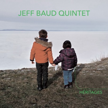 HÉRITAGES - JEFF BAUD 5TET
