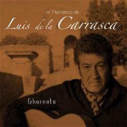 GHARNATA - LUIS DE LA CARRASCA
