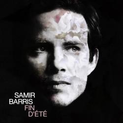 Samir Barris - Fin d'été