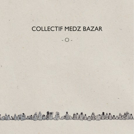 Collectif Medz Bazar - O