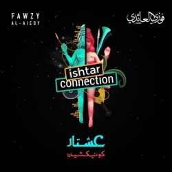 ISHTAR CONNECTION - FAWZY AL AIEDY