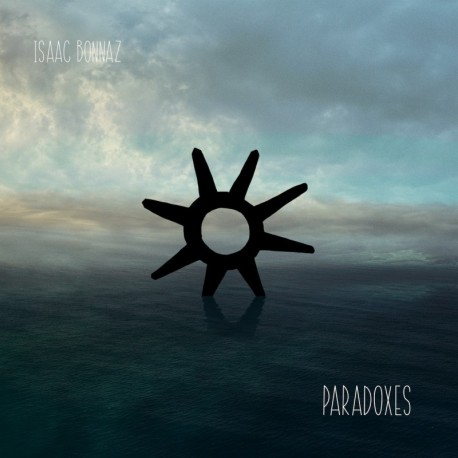 PARADOXES - ISAAC BONNAZ