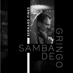 SAMBA DE GRINGO - BERNARD FINES