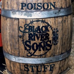 POISON STUFF - BLACK RIVER SONS