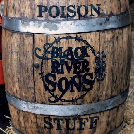 POISON STUFF - BLACK RIVER SONS