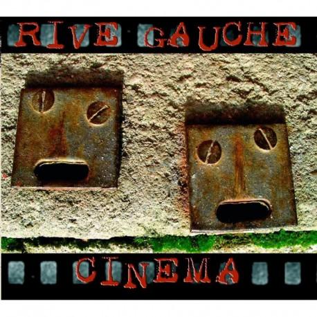 CINEMA - RIVE GAUCHE