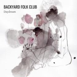 DAYDREAM - BACKYARD FOLK CLUB