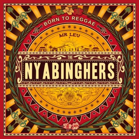 BORN TO REGGAE - MR LEU / THE NYABINGHERS