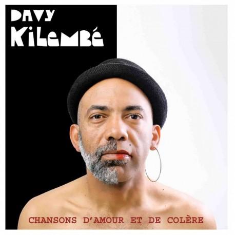 CHANSONS D'AMOUR ET DE COLÈRE - DAVY KILEMBE