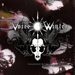 CHILDHOOD OF EVIL - VOICE OF WINTER