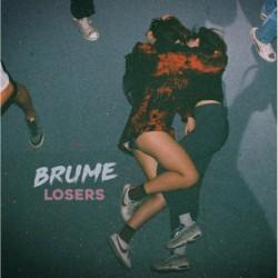 LOSERS - BRUME