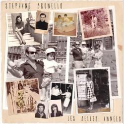 LES BELLES ANNÉES - STEPHANE BRUNELLO