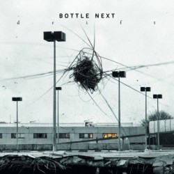 DRIFT - BOTTLE NEXT