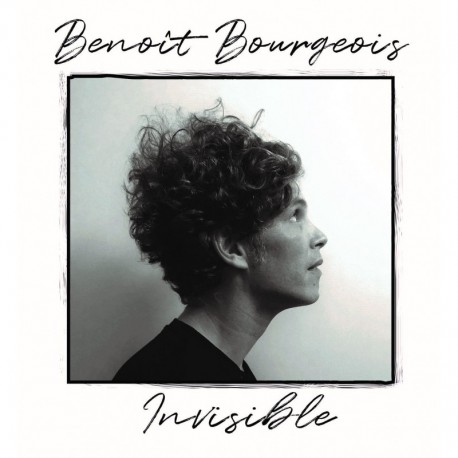 INVISIBLE - BENOIT BOURGEOIS