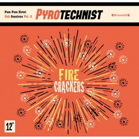 FIRE CRACKERS - PYROTECHNIST
