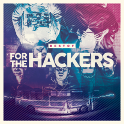BEST OF - FOR THE HACKERS