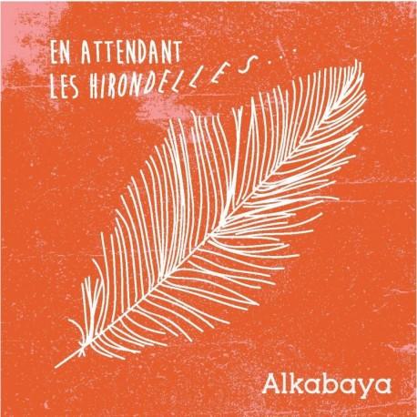EN ATTENDANT LES HIRONDELLES... - ALKABAYA