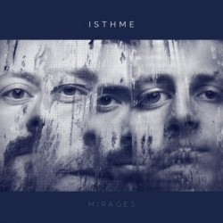 MIRAGES - ISTHME