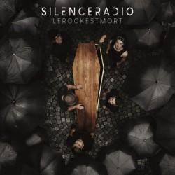 LE ROCK EST MORT - SILENCE RADIO