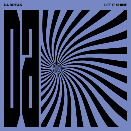 LET IT SHINE - DA BREAK