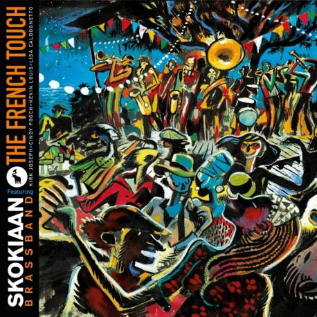 THE FRENCH TOUCH - SKOKIAAN BRASS BAND