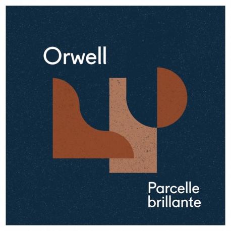 PARCELLE BRILLANTE - ORWELL