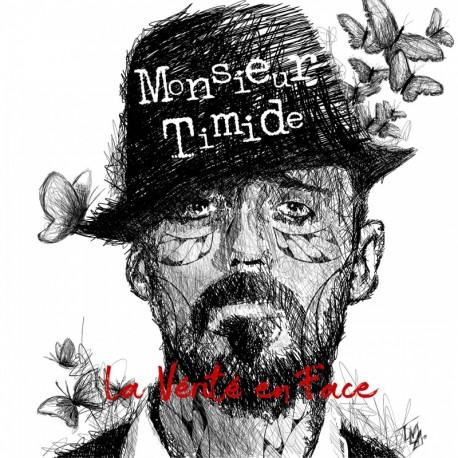 LA VÉRITÉ EN FACE - MONSIEUR TIMIDE