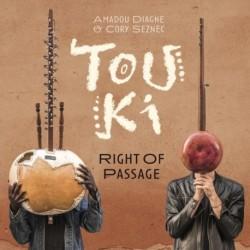 RIGHT OF PASSAGE - TOUKI