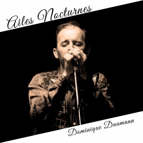 AILES NOCTURNES - DOMINIQUE DAUMANN