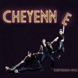 SURPRENDS-MOI - CHEYENNE