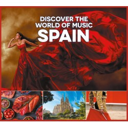 SPAIN - DISCOVER THE WORLD OF MUSIC