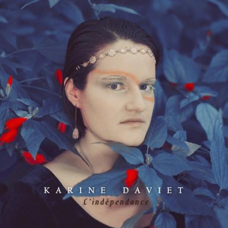 L'INDÉPENDANCE - KARINE DAVIET
