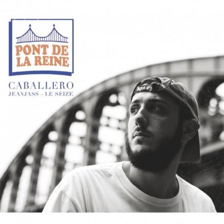 PONT DE LA REINE - CABALLERO