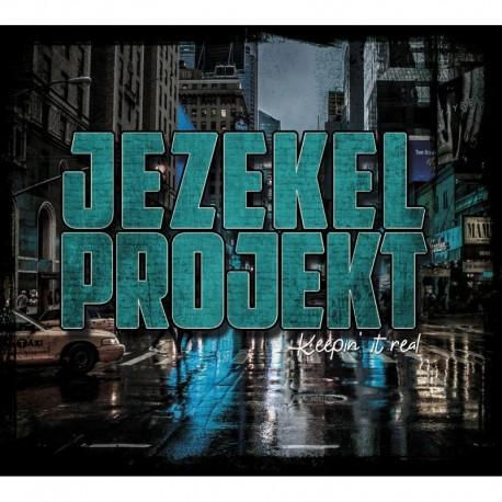 KEEPIN'IT REAL - JEZEKEL PROJEKT