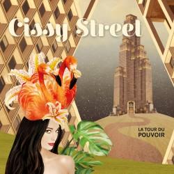 CISSY STREET - LA TOUR DU POUVOIR