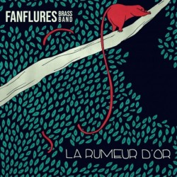 LA RUMEUR D'OR - FANFLURES BRASS BAND