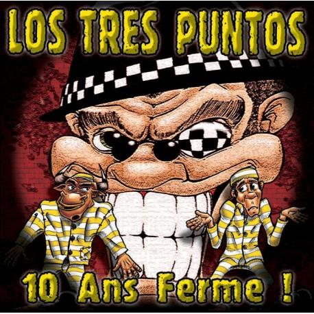 10 ANS FERME - LOS TRES PUNTOS