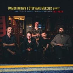 THE ROAD - DAMON BROWN / STEPHANE MERCIER QUINTET
