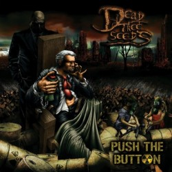 PUSH THE BUTTON - DEAD TREE SEEDS