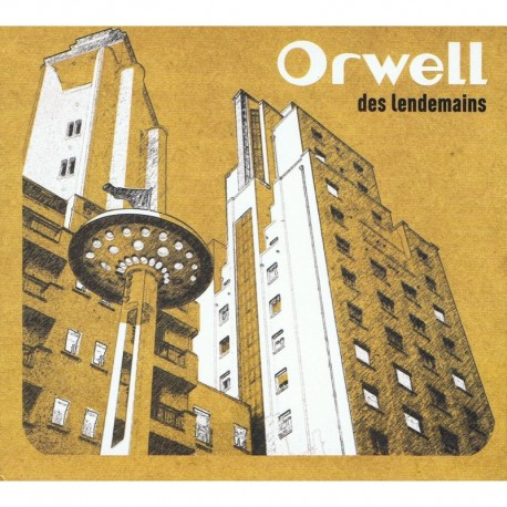 DES LENDEMAINS - ORWELL