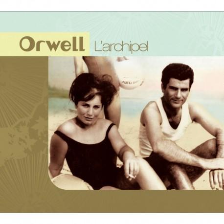 L'ARCHIPEL - ORWELL