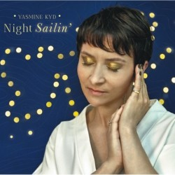 NIGHT SAILIN' - YASMINE KYD