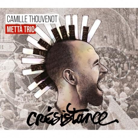 CRÉSISTANCE - CAMILLE THOUVENOT METTA TRIO
