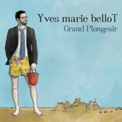 GRAND PLONGEOIR - YVES MARIE BELLOT