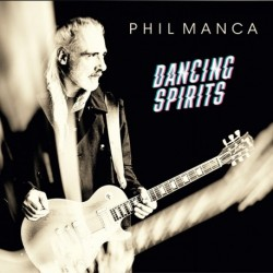 DANCING SPIRITS - PHIL MANCA